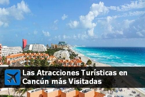 atracciones turísticas en Cancún con todo incluido