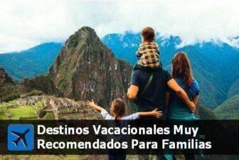 destinos vacacionales para viajar en familias pequeñas